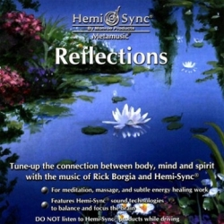 Reflection/Reflexiones Hemi-Sync ®