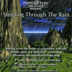 SLEEPING THROUGH THE RAIN HEMI-SYNC®