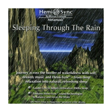 SLEEPING THROUGH THE RAIN HEMI-SYNC®