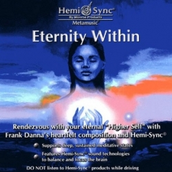 ETERNITY WITHIN HEMI-SYNC®