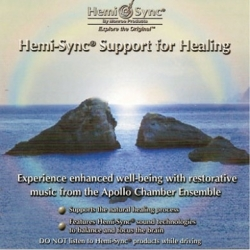 SUPPORT FOR HEALING Hemi-Sync ®