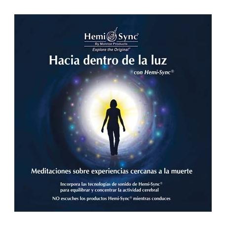 Hacia dentro de la Luz (Into the Light)
