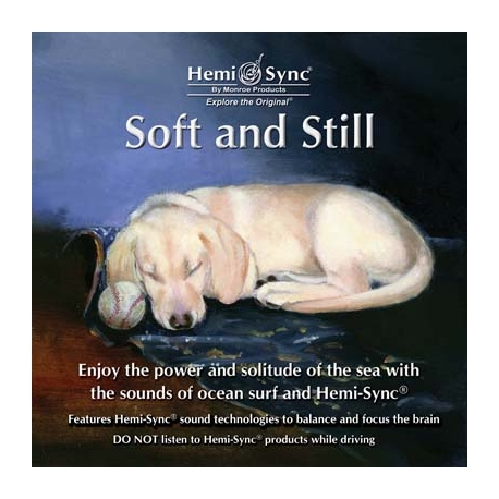 SOFT AND STILL (Suave y quieto)