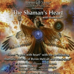 THE SHAMAN´S HEART HEMI-SYNC®